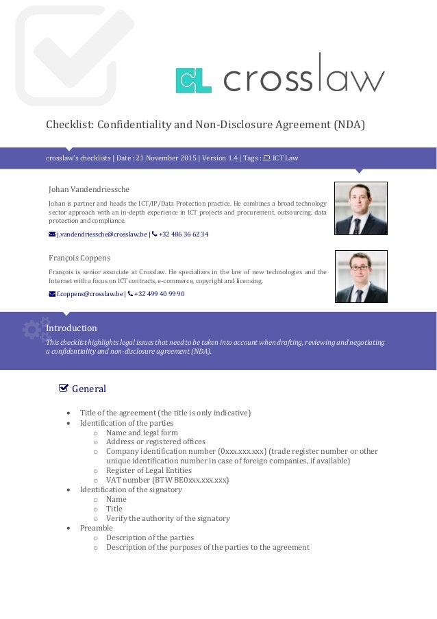 Checklist: Confidentiality and Non-Disclosure Agreement (NDA) crosslaw's checklists | Date : 21 November 2015 | Version 1....