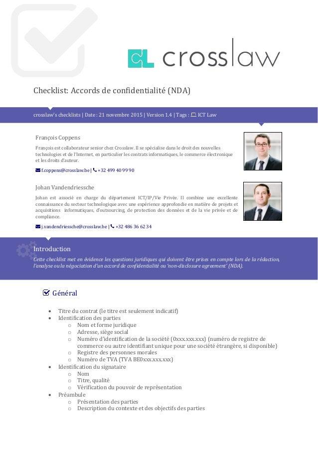 Checklist: Accords de confidentialité (NDA) crosslaw's checklists | Date : 21 novembre 2015 | Version 1.4 | Tags : ICT Law...