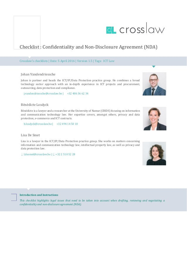 Checklist : Confidentiality and Non-Disclosure Agreement (NDA) Crosslaw's checklists | Date: 5 April 2016 | Version 1.5 | ...
