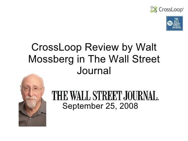 CrossLoop Review by Walt Mossberg in The Wall Street Journal September 25, 2008