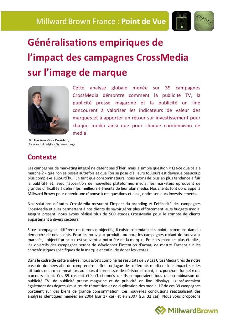 Généralisations empiriques del'impact des campagnes CrossMediasur l'image de marque                             Cette anal...