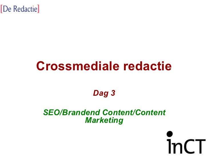 Crossmediale redactie dag3