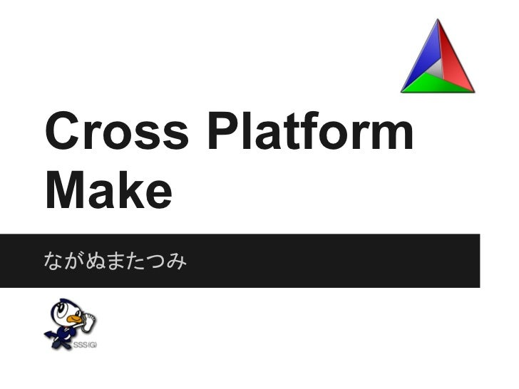 Cross Platform Make