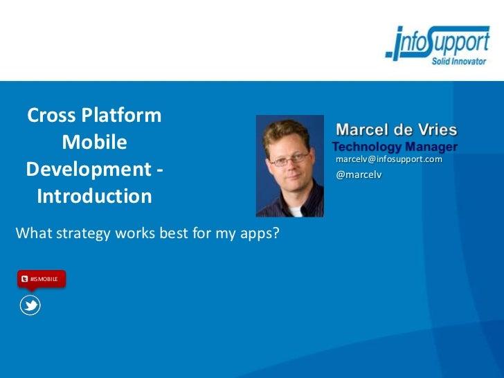 Cross platform mobile developement   introduction