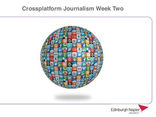 Crossplatform Journalism Week Two