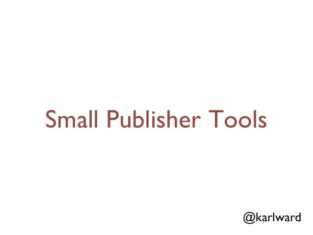 CrossRef Workshops 2012 Small Publisher Tools Karl Ward