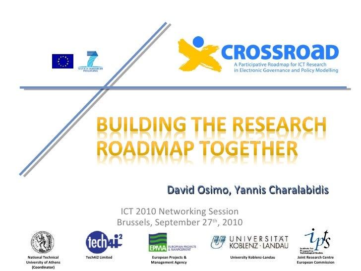 Crossroad roadmap ict2010