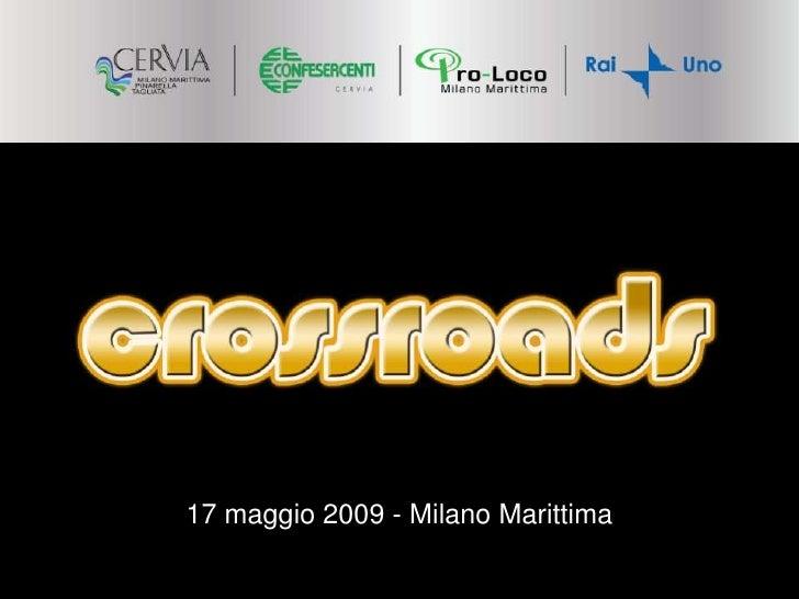 17 maggio 2009 - Milano Marittima