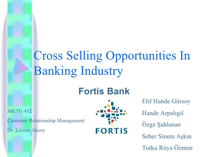 Cross Selling Opportunities In Banking Industry