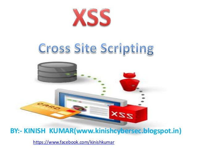 cross site scripting Looking to understand what cross-site scripting (xss) is and the various  techniques used by attackers learn the details here including how to prevent  xss.