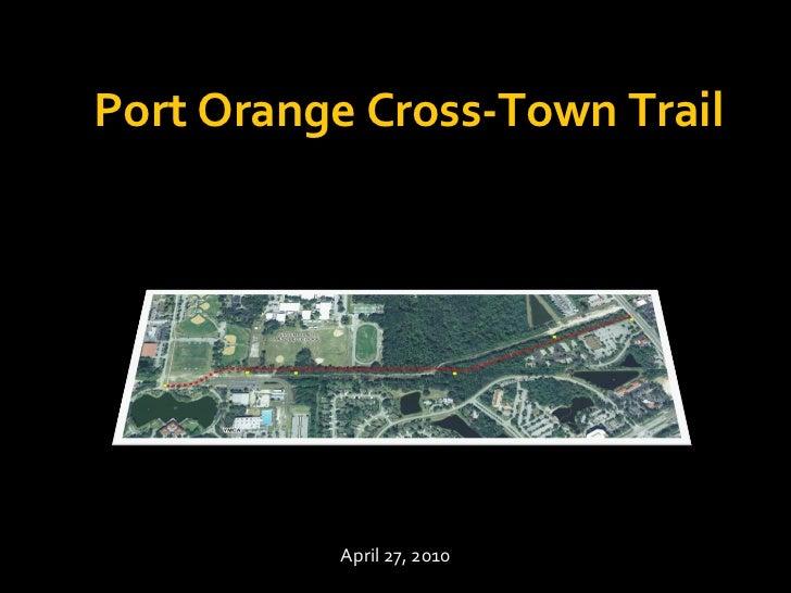 Port Orange Cross-Town Trail April 27, 2010