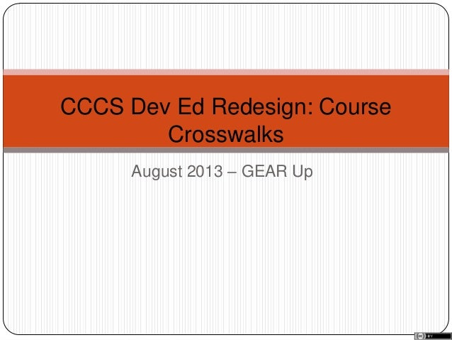 August 2013 – GEAR Up CCCS Dev Ed Redesign: Course Crosswalks