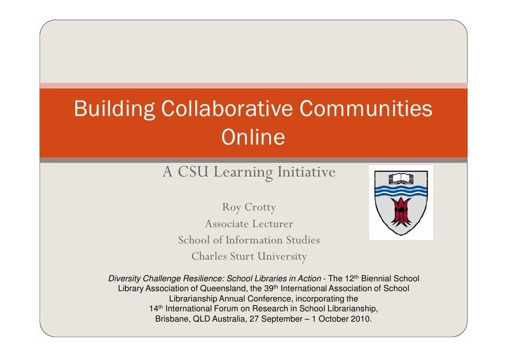 Building collaborative communities online: a CSU initiative