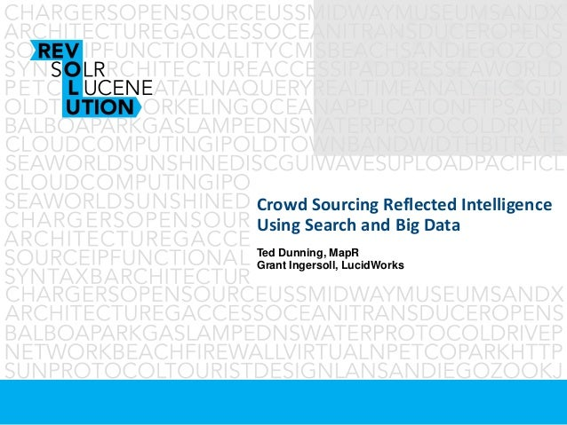 Crowd sourced intelligence built into search over hadoop