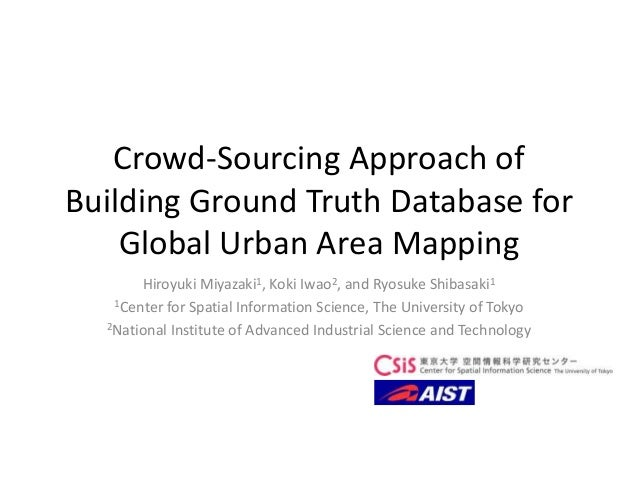 Crowd-Sourcing Approach of Building Ground Truth Database for Global Urban Area Mapping