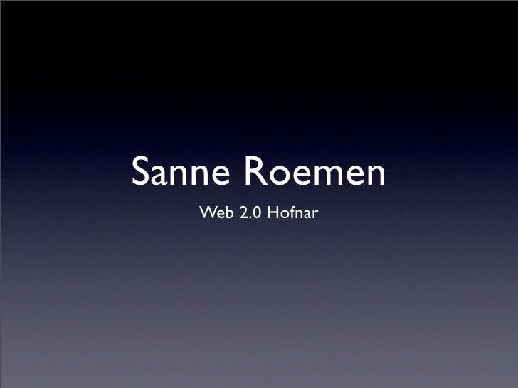 Sanne Roemen    Web 2.0 Hofnar