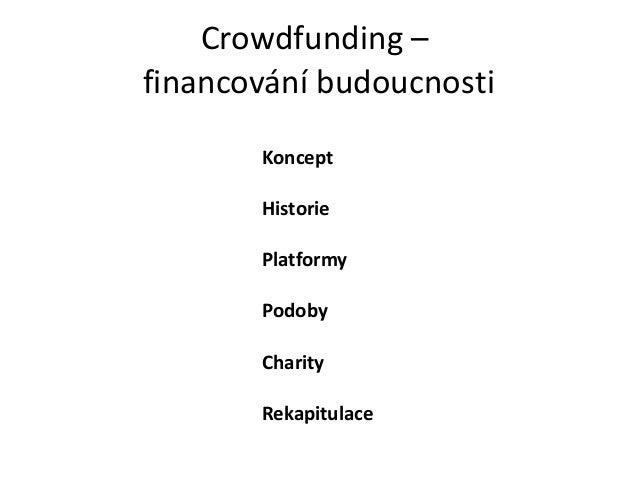 """Crowdfunding – Financování budoucnosti (Tomáš """"charmer"""" Čapek, 3/2013)"""