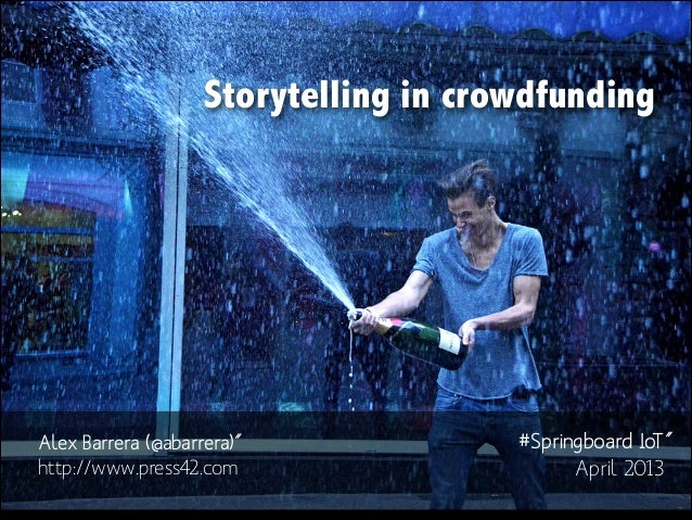 Storytelling for CrowdFunding