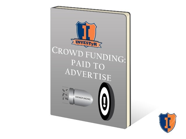 Course Objective Learn how to effectively use rewards-based crowdfunding platforms to raise awareness and money.