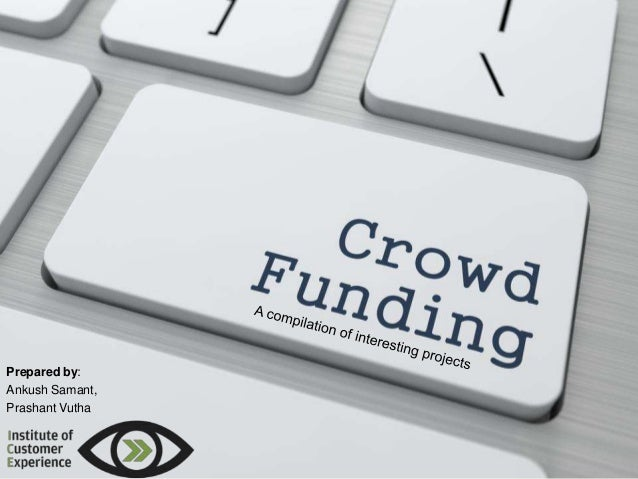 Crowdfunding: A Compilation of Interesting Crowdfunded Projects