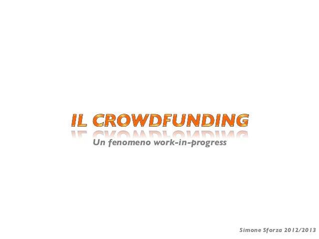Crowdfunding.un fenomeno work in-progress (slides)