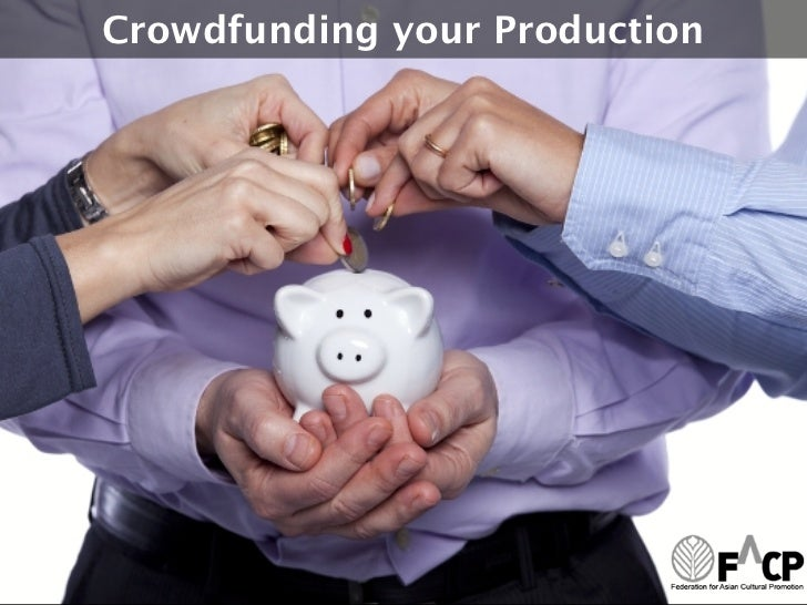 Crowdfunding your Production