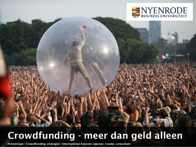 @kleverlaan | Crowdfunding strategist | International keynote speaker, trainer, consultant Crowdfunding - meer dan geld al...