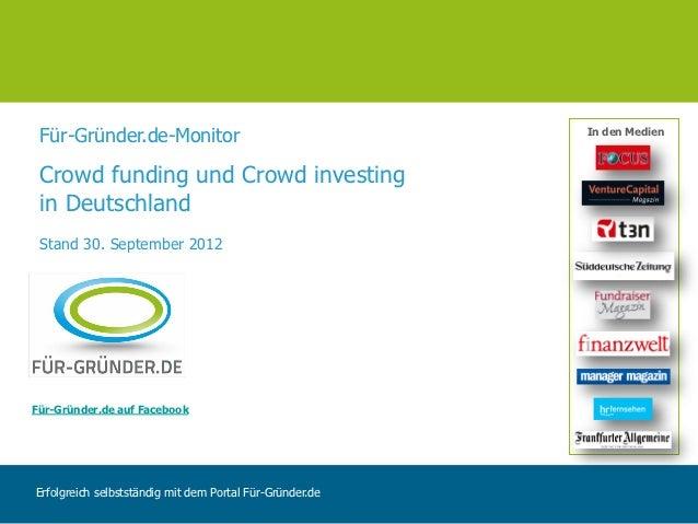 Für-Gründer.de-Monitor                                   In den Medien Crowd funding und Crowd investing in Deutschland St...