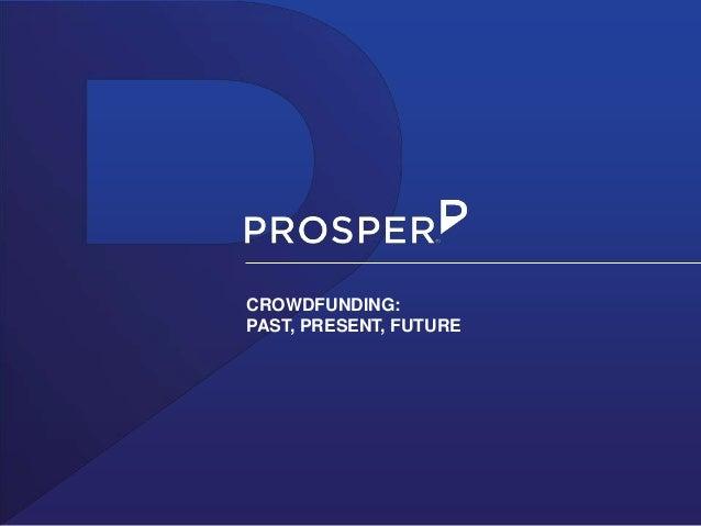 CROWDFUNDING: PAST, PRESENT, FUTURE