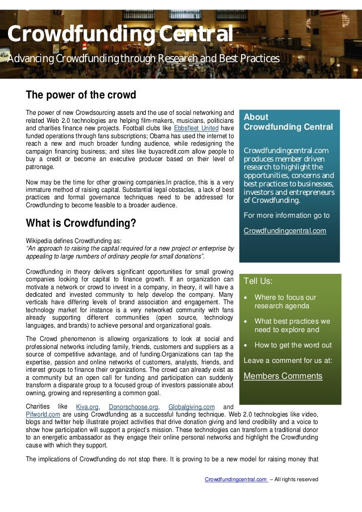 Crowdfunding CentralAdvancing Crowdfunding through Research and Best Practices   The power of the crowd   The power of new...