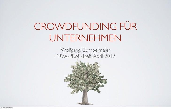 CROWDFUNDING FÜR                           UNTERNEHMEN                              Wolfgang Gumpelmaier                  ...