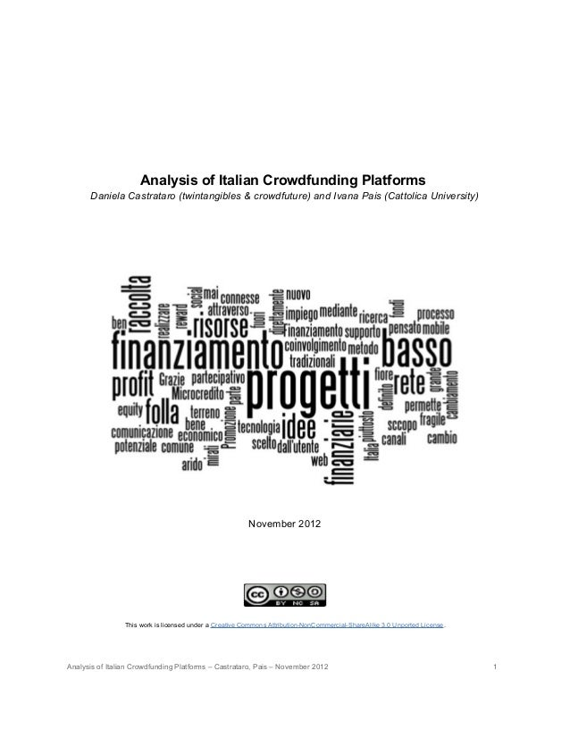 Analysis of Italian Crowdfunding Platforms      Daniela Castrataro (twintangibles & crowdfuture) and Ivana Pais (Cattolica...