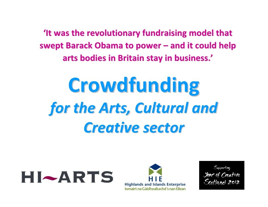 Crowdfunding For the Arts, Cultural and Heritage Sectors