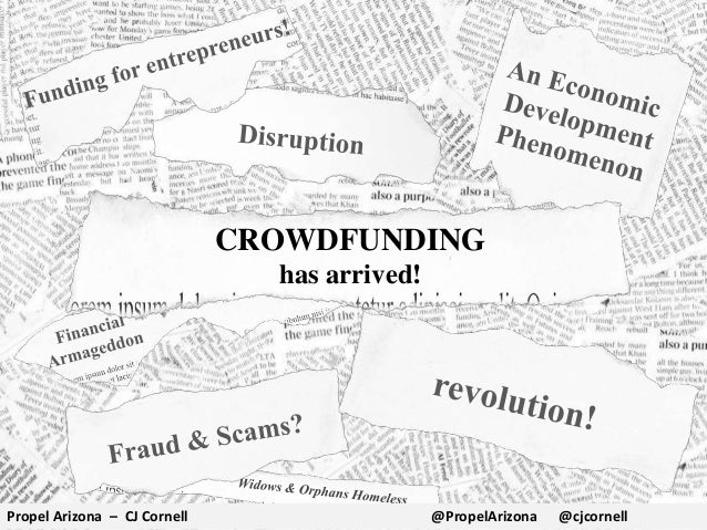 CROWDFUNDING has arrived! Propel Arizona – CJ Cornell @PropelArizona @cjcornell