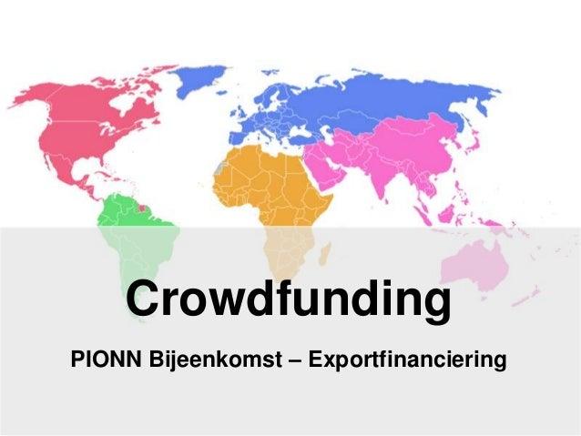 Crowdfunding PIONN Bijeenkomst – Exportfinanciering