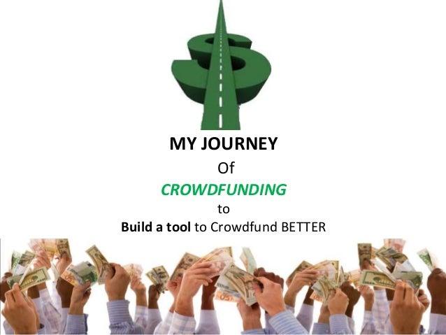 MY JOURNEY OF CROWDFUNDING