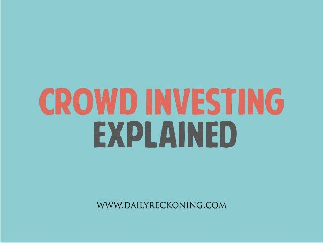 Crowd Investing Explained