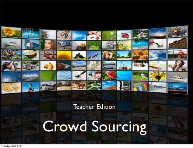 Crowdsourcing for Educators