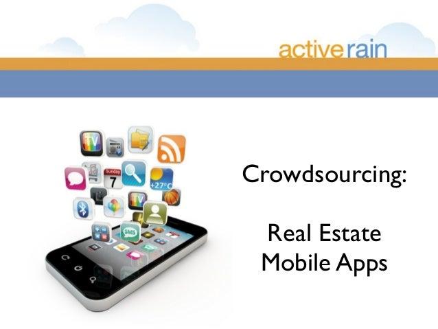 Crowdsourcing: Real Estate Mobile Apps