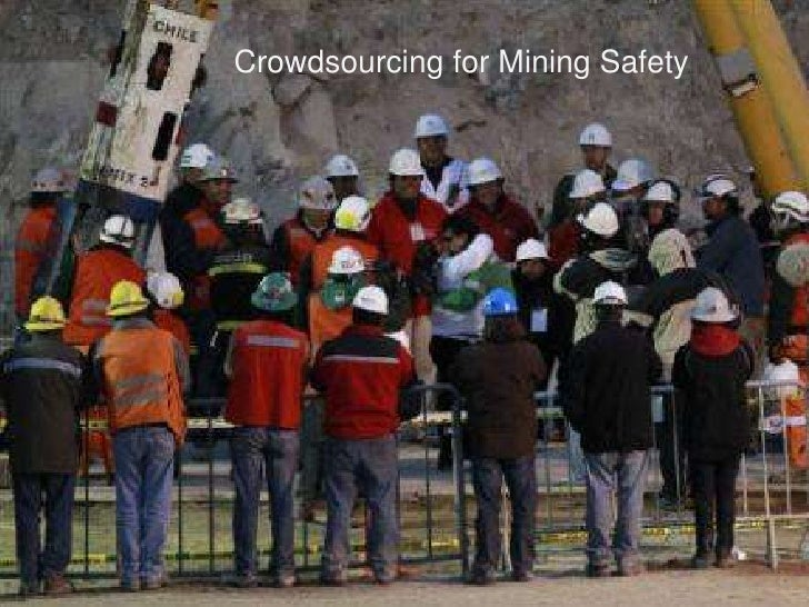 Crowdsourcing for Mining Safety<br />