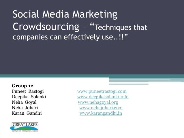 "Social Media MarketingCrowdsourcing – ""Techniques thatcompanies can effectively use..!!""    Techniques that companies can ..."