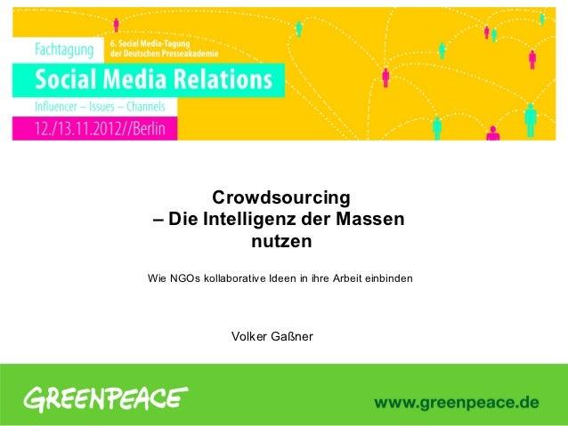 Crowdsourcing – Die Intelligenz der Massen              nutzenWie NGOs kollaborative Ideen in ihre Arbeit einbinden       ...
