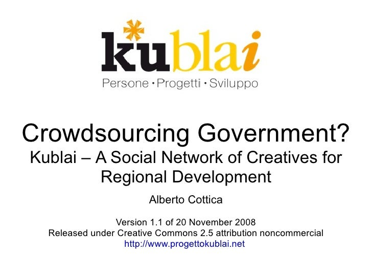 Crowdsourcing Government? Kublai, a Social Network of Creatives or Regional Development