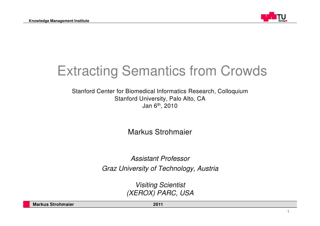 Knowledge Management Institute                   Extracting Semantics from Crowds                      Stanford Center for...