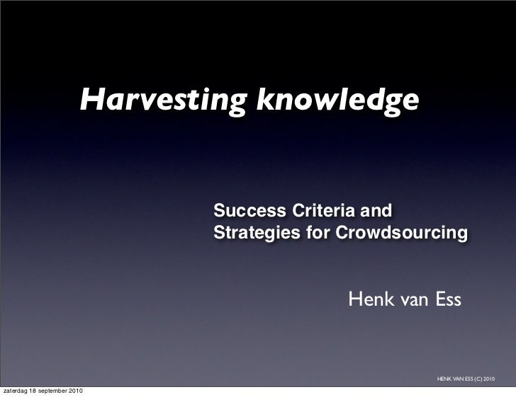 Harvesting knowledge                                  Success Criteria and                                Strategies for C...