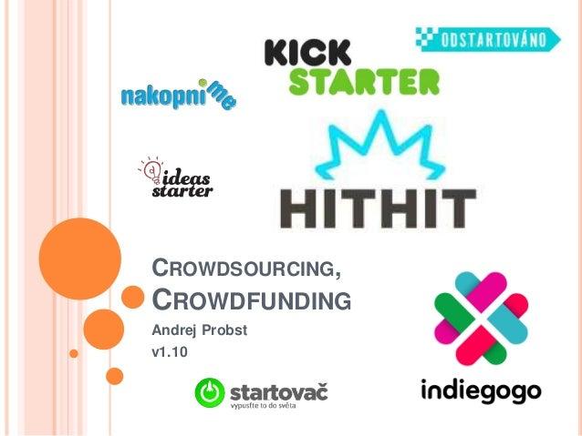 Crowdsourcing a crowdfunding v Čechách a na Slovensku