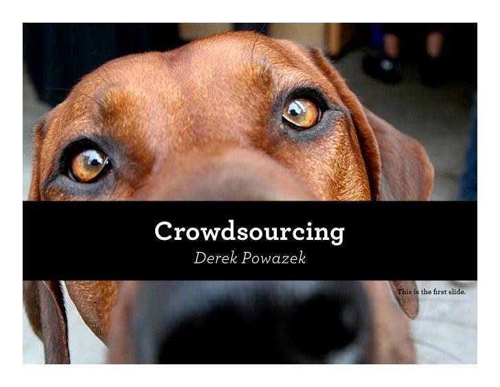Derek Powazek @ FOWD: Crowdsourcing