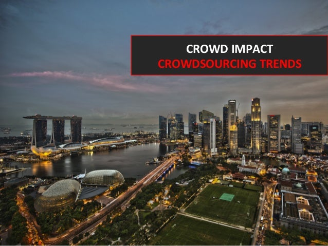 CROWD IMPACT CROWDSOURCING TRENDS