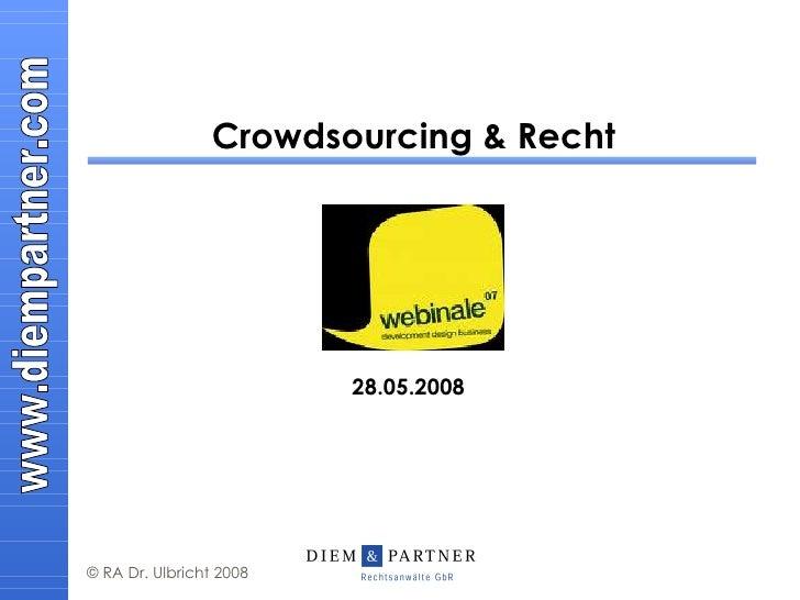 Crowdsourcing & Recht 28.05.2008