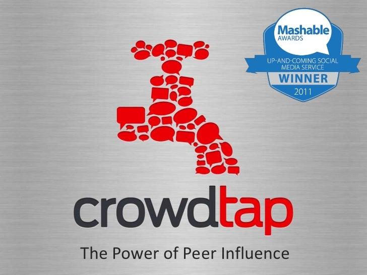 "Crowdtap Pitcha Kucha: ""The Power of Peer Influence"""